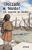 Polizon a Bordo! / Stowaway on Board! (Libros Para Jovenes) (Spanish Edition) (8466747494) by Munoz Puelles, Vicente