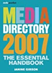 Media Directory 2007: The Essential H...