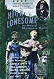 DOCUMENTARY/DOKUMENTATION High Lonesome - The Story Of Bluegrass Music