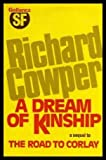 Dream of Kinship (0575029692) by Cowper, Richard