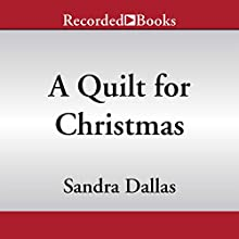 A Quilt for Christmas (       UNABRIDGED) by Sandra Dallas Narrated by Pilar Witherspoon