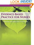 Evidence-Based Practice for Nurses: Appraisal and Application Research
