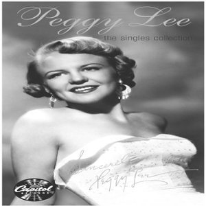 Peggy Lee - Singles Collection - Zortam Music