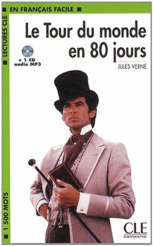 Le Tour Du Monde En 80 Jours (Easy Reader) (Lectures Cle En Francais Facile: Niveau 1) By Verne, Jules (2007) Paperback