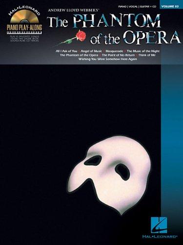 Phantom of the Opera: Piano Play-Along Volume 83 (Hal Leonard Piano Play-Along)