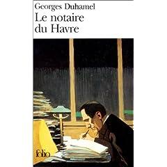 Georges Duhamel, Le notaire du Havre