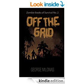 Off The Grid (Zombie Books of Survival Book 2)