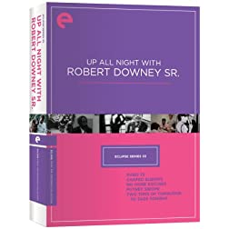 Eclipse Series 33: Up All Night with Robert Downey Sr. (Babo 73, Chafed Elbows, No More Excuses, Putney Swope, Two Tons of Turquoise to Taos Tonight) (Criterion Collection)