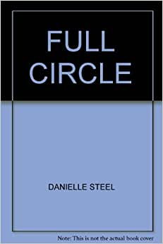 Full Circle by Danielle Steel (1985, Paperback)