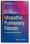Idiopathic Pulmonary Fibrosis: A Comprehensive Clinical Guide (Respiratory Medicine)