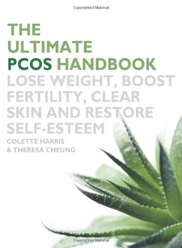 The Ultimate PCOS Handbook: Lose Weight, Boost Fertility, Clear Skin and Restore Self-Esteem