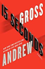 15 Seconds: A Novel