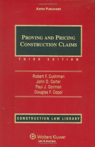 Proving and Pricing Construction Claims: Cumulative Supplement - Aspen Publishers, Inc. - 0735514453 - ISBN:0735514453