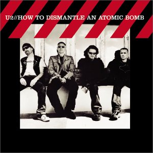 U2 - How to Dismantle An Atomic Bomb (Bonus Track) [Jap. Imp.] - Zortam Music