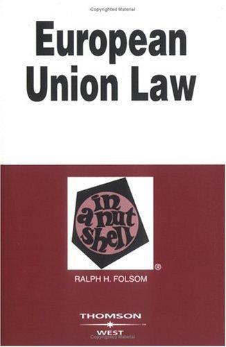 European Union Law in a Nutshell (Nutshell Series)