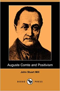 comte positivism essay Positivism was started by auguste comte who is regarded to be the first true sociologist, and was also studied and continued by his student emile durkheim auguste comte was born on january 17th 1798.