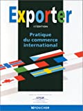 echange, troc Collectif - Exporter : Pratique du commerce international, 16e édition