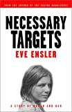 cover of Necessary Targets : A Story of Women and War
