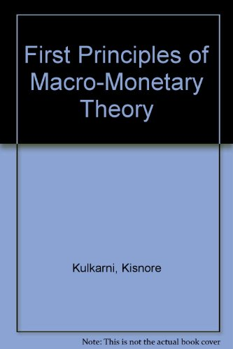 First Principles of Macro-Monetary Theory