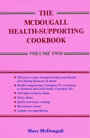 The McDougall Health-Supporting Cookbook: Volume Two (Mcdougall Program compare prices)