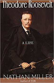 an in depth look at the early political life of theodore roosevelt A summary of third parties in 's political  theodore roosevelt led a group of dissidents out of the republican party to form the splinter.