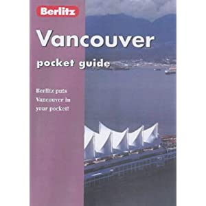 Vancouver (Berlitz Pocket Guides) Paula Tevis and Berlitz Guides