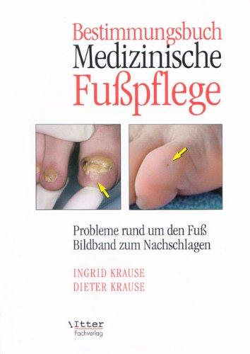 Bestimmungsbuch Medizinische Fußpflege