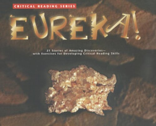 Critical Reading Series: Eureka!
