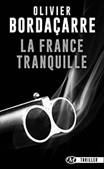 La France tranquille par Bordaçarre