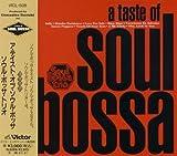 A TASTE OF SOUL BOSSA