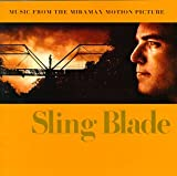 Image of Sling Blade: Music From The Miramax Motion Picture