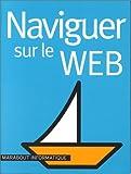 echange, troc Collectif - Naviguer sur le web