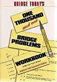 Bridge Today 1001 Workbook: One Thousand and One Bridge Problems (0940257076) by Stewart, Frank