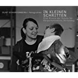 """In kleinen Schritten. Eine Klasse der Schule f�r K�rperbehinderte Hirtenweg.: Schwarzwei� Fotografien 2004 - 2009von """"Olaf Scharfenberg"""""""