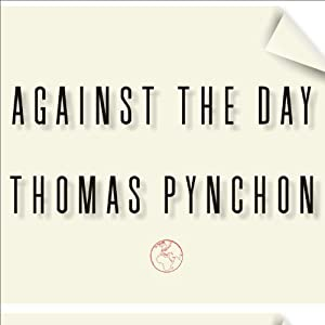 Against the Day Audiobook