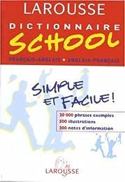 Dictionnaire School : Anglais/français, français/anglais, 6ème-5ème LV1 - 4ème-3