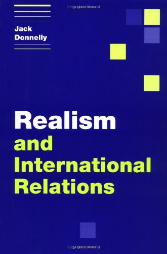 Realism and International Relations (Themes in International Relations), Donnelly, Jack