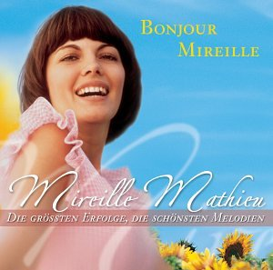 Mireille Mathieu - Bonjour Mireille - Zortam Music