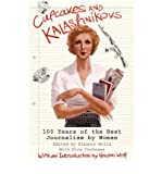 Eleanor Mills [Cupcakes and Kalashnikovs: 100 Years of the Best Journalism by Women] [by: Eleanor Mills]