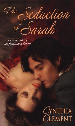Seduction Of Sarah, CYNTHIA CLEMENT