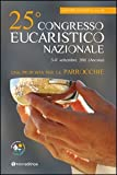img - for Venticinquesimo Congresso eucaristico nazionale. Una proposta per le parrocchie book / textbook / text book