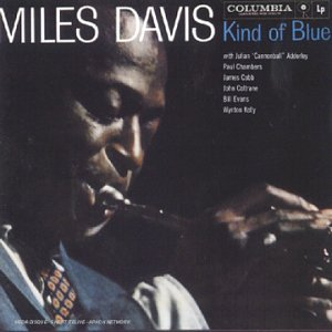 Miles Davis - Kind Of Blue (Legacy) - Zortam Music