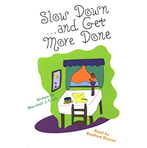Slow Down and Get More Done Audiobook