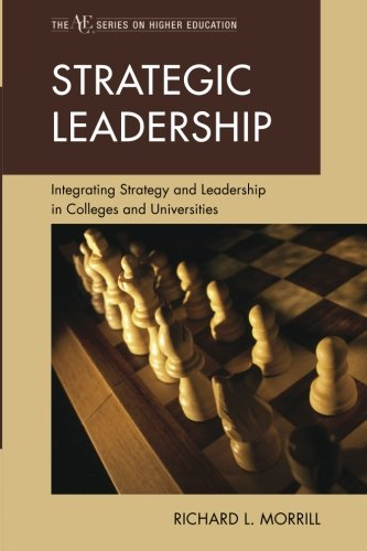 Strategic Leadership: Integrating Strategy And Leadership In Colleges And Universities (The Ace Series On Higher Education) front-1005352