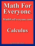 Math For Everyone: Calculus