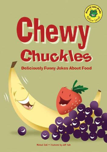 Chewy Chuckles: Deliciously Funny Jokes About Food (Read-It! Joke Books) PDF