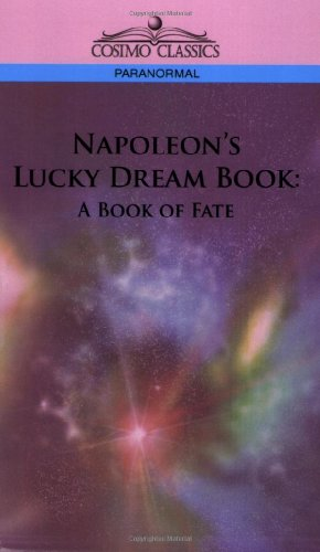 Napoleon's Lucky Dream Book: A Book of Fate by UNKNOWN | Buy