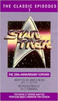 Star Trek: The Classic Episodes, Vol. 1 - The 25th-Anniversary Editions by James Blish
