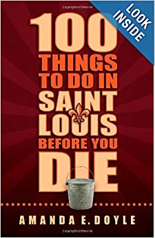 Downloads 100 Things to Do in St. Louis Before You Die ebook