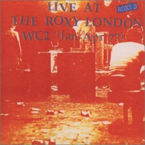 Live at the Roxy Wc2